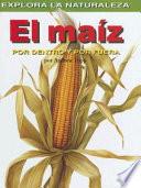 Ebook El maiz, por dentro y por fuera Epub Andrew Hipp Apps Read Mobile