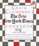 Craig Claiborne S The New New York Times Cookbook