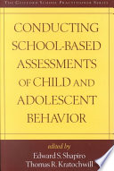 Conducting School Based Assessments of Child and Adolescent Behavior