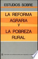 Estudios sobre la reforma agraria y la pobreza rural