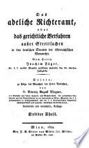 Das adeliche Richteramt oder das gerichtliche Verfahren außer Streitsachen in den deutschen Erbländern der österreichischen Monarchie