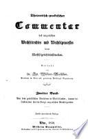 Theoretisch praktischer Commentar des ungarischen Wechselrechtes und Wechselprocesses sammt Wechselgerichtsinstruction