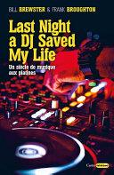 Last Night A DJ Saved My Life : longtemps sous-estimé, le dj a pourtant révolutionné...