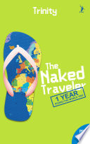 The Naked Traveler  1 Year Around The World Trip  Part 2
