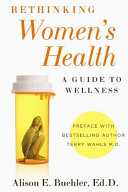 Rethinking Women s Health