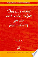 Biscuit  Cracker and Cookie Recipes for the Food Industry