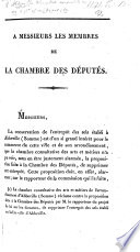 Begin. A Messieurs les Membres de la Chambre des Députés. [A petition against the suppression of the dépôt of Salt at Abbeville.]