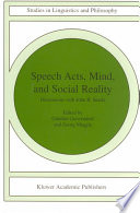 Speech Acts  Mind  and Social Reality