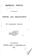 Metrical Essays on Subjects of History and Imagination