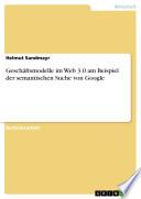 Gesch  ftsmodelle im Web 3 0 am Beispiel der semantischen Suche von Google