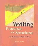 Writing Processes and Structures