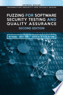 Fuzzing For Software Security Testing And Quality Assurance Second Edition