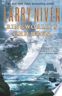 Ringworld s Children