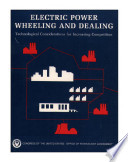 Electric power wheeling and dealing : technological considerations for increasing competition.