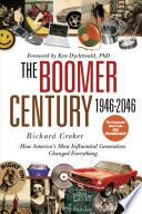The Boomer Century 1946 2046