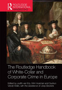 The Routledge Handbook of White-Collar and Corporate Crime in Europe Book