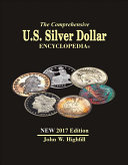 The Comprehensive U S Silver Dollar Encyclopedia