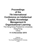 ICICKM2010-Proceedings of the 7th International Conference on Intellectual Capital, knowledge Management and Organisational Learning