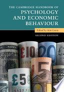 The Cambridge Handbook of Psychology and Economic Behaviour