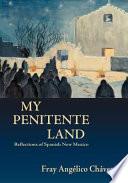 My Penitente Land