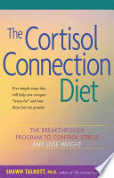 The Cortisol Connection Diet