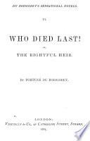 Sensational Novels  Who died last