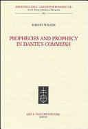 Prophecies and prophecy in Dante s Commedia