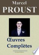 Marcel Proust   Oeuvres compl  tes     Les 40 titres et annexes  Nouvelle   dition enrichie