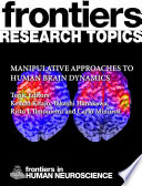 Manipulative approaches to human brain dynamics