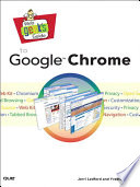 Web Geek s Guide to Google Chrome