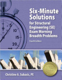 Six Minute Solutions for Structural Engineering  SE  Exam