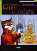 Der Gestiefelte Kater - Das Tapfere Schneiderlein