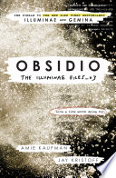 Obsidio - The Illuminae Files: by Amie Kaufman