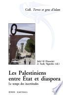 Les Palestiniens, entre État et diaspora