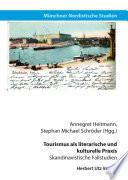 Tourismus als literarische und kulturelle Praxis
