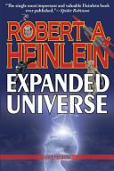 Robert Heinlein's Expanded Universe
