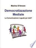 Democratizzazione Mediale