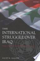 The International Struggle Over Iraq