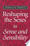 Reshaping the Sexes in Sense and Sensibility Book PDF