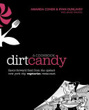 The Dirt Candy Cookbook