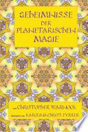 Geheimnisse der Planetarischen Magie