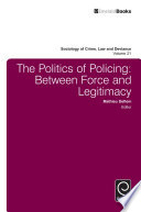 The Politics of Policing