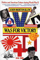 V was for Victory Politics On The Wartime Attitudes
