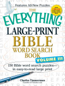 The Everything Large Print Bible Word Search Book  Volume III