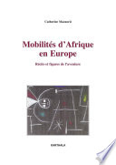 Mobilités d'Afrique en Europe