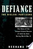Defiance Of Jews By Jews During World War Ii