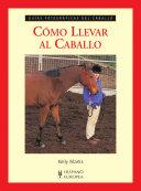Cómo llevar al caballo