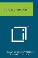 The Forgotten God