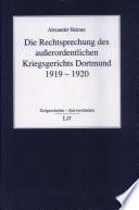 Die Rechtsprechung des ausserordentlichen Kriegsgerichts Dortmund 1919-1920