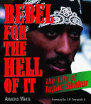 Rebel for the Hell of It Book PDF